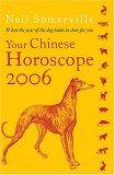 Your Chinese Horoscope 2006, by Neil Somerville