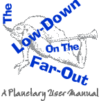 The Low-Down on the Far-Out